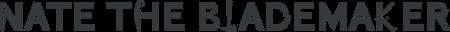 Nate the Blademaker Logo 2300x164